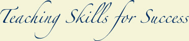 Teaching skills for Success